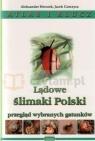 Lądowe ślimaki Polski. Atlas i klucz HERCZEK ALEKSANDER  GORCZYCA JACEK