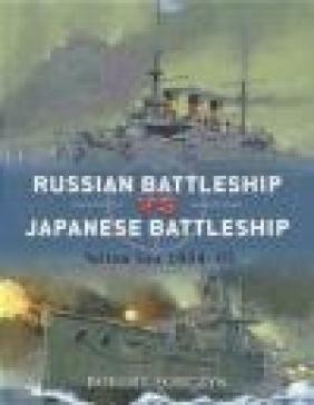 Russian Battleship vs Japanese Battleship Robert Forczyk, R Forczyk
