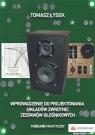 Wprowadzenie do projektowania układów zwrotnic zestawów głośnikowych