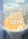 Domowe jogurty, twarożki, sery