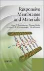 Responsive Membranes and Materials Dibakar Bhattacharyya
