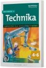 Technika 4-6. Część techniczna 1. Podręcznik Szkoła Podstawowa Urszula Białka