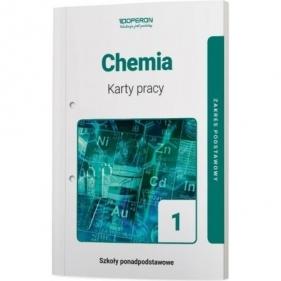 Chemia 1. Karty pracy do 1 klasy liceum i technikum. Zakres podstawowy