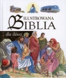 ILUSTROWANA BIBLIA DLA DZIECI TW OPRACOWANIE ZBIOROWE