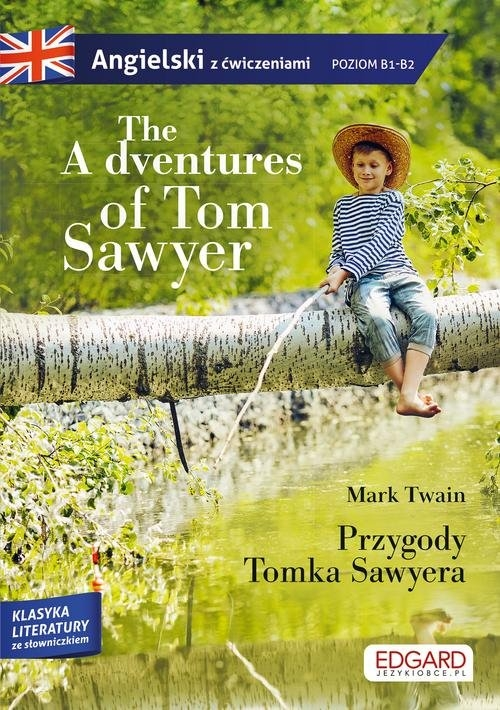 The Adventures of Tom Sawyer Przygody Tomka Sawyera Twain Mark
