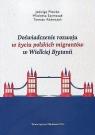 Doświadczenie rozwoju w życiu polskich migrantów w Wielkiej Brytanii Plewko Jadwiga, Szymczak Wioletta, Adamczyk Tomasz