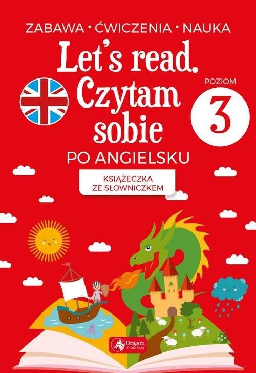 Let's read Czytam sobie po angielsku - poziom 3 (Lekkie uszkodzenie laminatu) Paszylk Bartłomiej