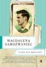 Tylko dla Mężczyzn  Samozwaniec Magdalena