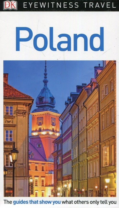 Eyewitness Travel Guide Poland Czerniewicz-Umer Teresa, Omilanowska Małgorzata, Majewski Jerzy S.