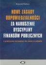 Nowe zasady odpowiedzialności za naruszenie dyscypliny finansów publicznych