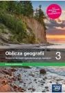Oblicza geografii 3. Podręcznik dla liceum ogólnokształcącego i technikum. Zakres podstawowy