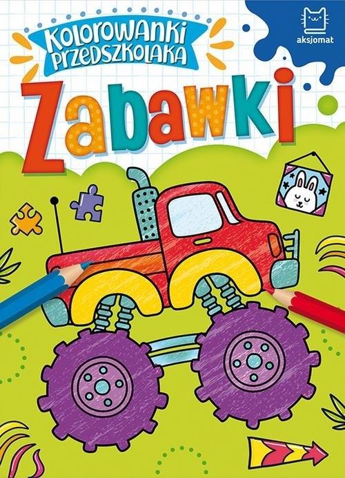 Kolorowanki przedszkolaka Zabawki Praca zbiorowa