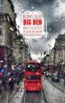 Komu bije Big Ben. Brytyjczycy w sosie własnym Rachid-Chebab Milena