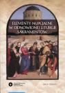 Elementy nupcjalne w odnowionej liturgii sakramentów