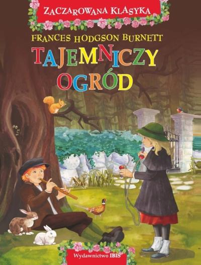 Zaczarowana klasyka. Tajemniczy ogród (OT) Burnett Frances Hodgson