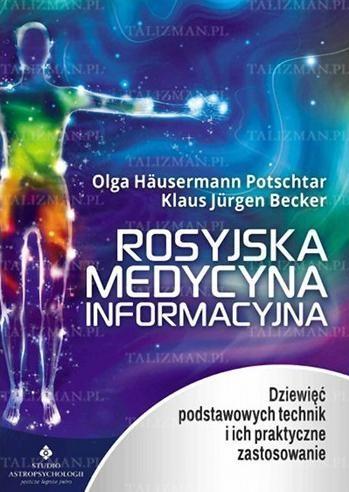 Rosyjska medycyna informacyjna Potschtar Hausermann Olga, Becker Klaus Jürgen