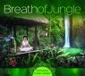 Breath Of Jungle - Relaxing India Spirit CD praca zbiorowa