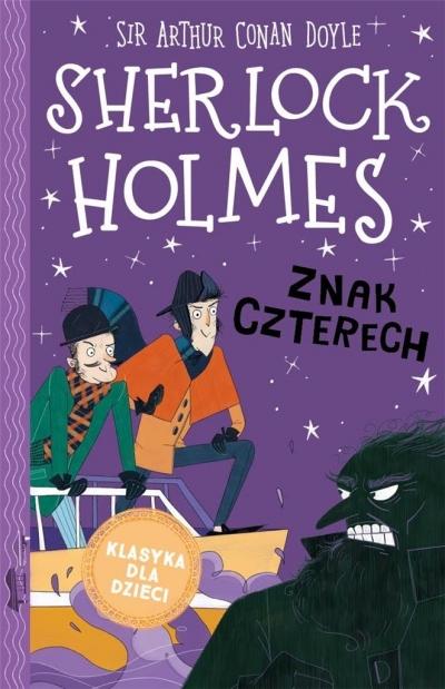 Sherlock Holmes T.2 Znak czterech Arthur Conan Doyle