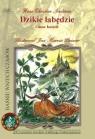 Dzikie łabędzie i inne baśnie