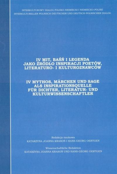 Mit, baśń i legenda jako źródło inspiracji.. T.4 praca zbiorowa