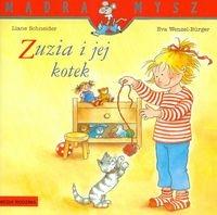 Mądra mysz Zuzia i jej kotek Schneider Liane, Wenzel-Burger Eva