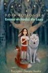Emma wchodzi do lasu cz.1: Początek i święto Anuka