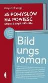 45 pomysłów na powieść Varga Krzysztof