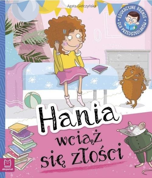 Hania wciąż się złości Giełczyńska-Jonik Agata