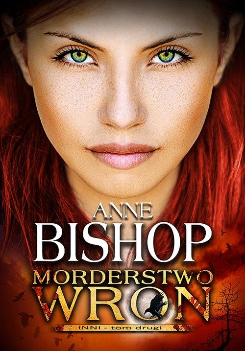 Morderstwo wron. Tom 2: Inni Bishop Anne