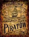 Podręcznik dla poszukiwaczy przygód i piratów