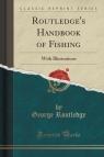 Routledge's Handbook of Fishing