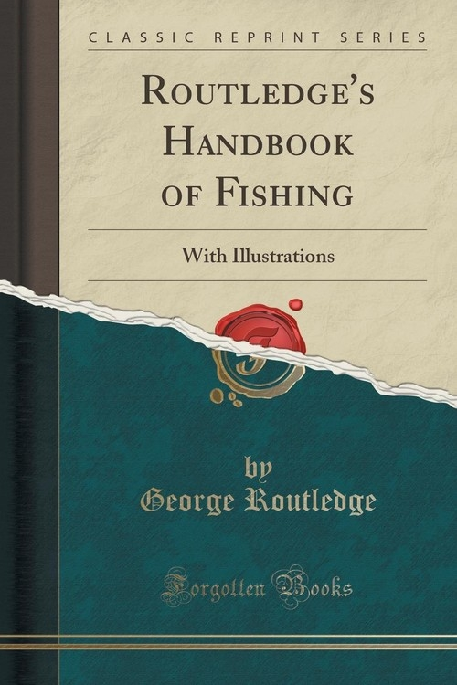 Routledge's Handbook of Fishing Routledge George