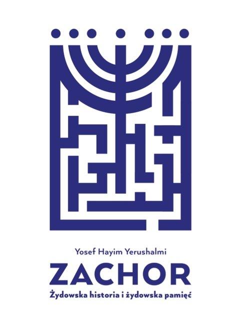 Zachor Yerushalmi Yosef Hayim
