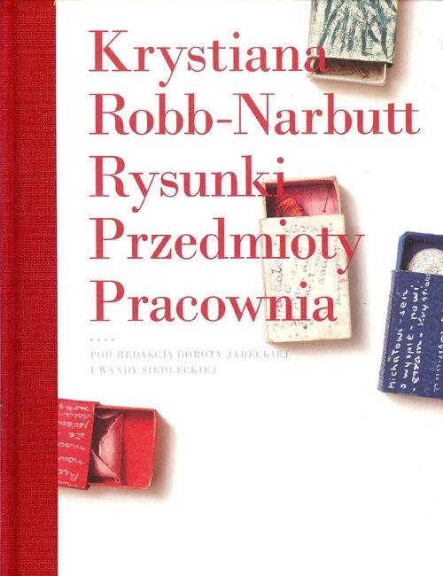 Rysunki Przedmioty Pracownia Robb-Narbutt Krystiana