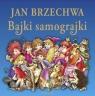 Bajki samograjki Brzechwa Jan