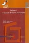 Imigranci w polskim dyskursie publicznym