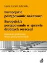 Europejskie postępowanie nakazowe i w sprawie drobnych roszczeń