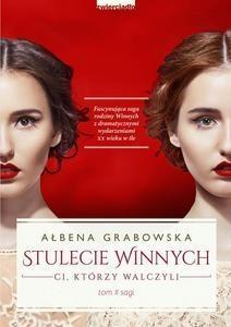 Stulecie Winnych. Grabowska Ałbena