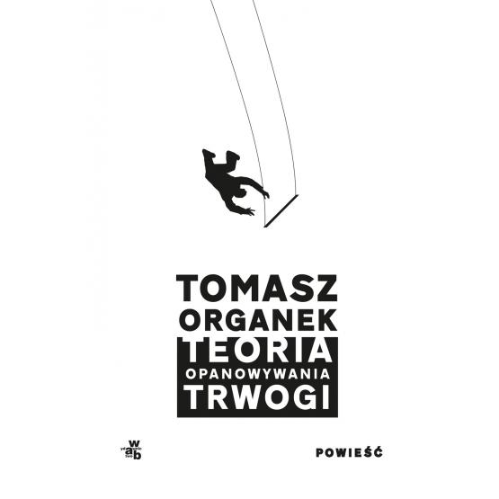 Teoria Opanowywania Trwogi (Uszkodzona okładka) Tomasz Organek