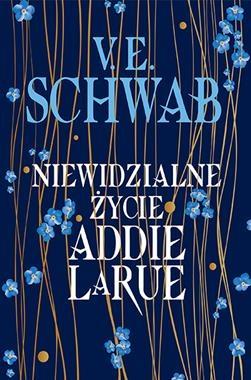 Niewidzialne życie Addie LaRue V. E. Schwab