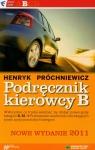 Podręcznik kierowcy B Próchniewicz Henryk