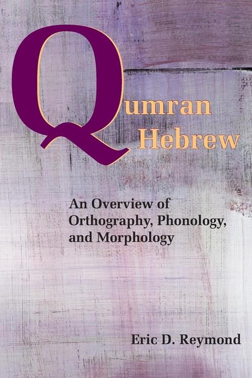 Qumran Hebrew Reymond Eric D.