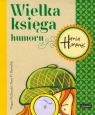 Hania Humorek Wielka księga humoru