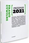 Przepisy 2021. Prawo Cywilne red. Agnieszka Kaszok