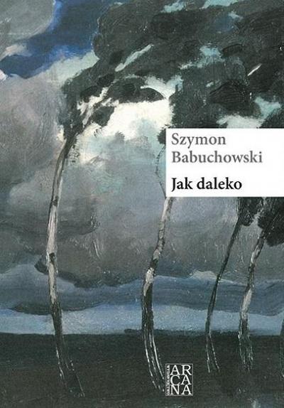 Jak daleko Szymon Babuchowski