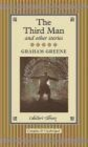 The Third Man and Other Stories Graham Greene