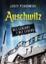 Auschwitz bez cenzury i bez legend Ptakowski Jerzy