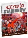 Niepokój stadionów Bobakowski Marek, Zaremba Rafał