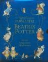 Najpiękniejsze powiastki Beatrix Potter