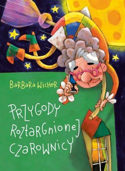 Przygody roztargnionej czarownicy Wicher Barbara